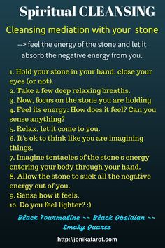 Cleansing #meditation by Jonika. Hold your grounding stone and follow these steps. It will strengthen your #intuition and tarot readings. http://jonikatarot.com