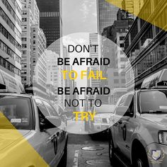 👍 Don't Be Afraid to Fail. Be Afraid Not to Try