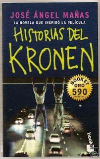 Otro libro que me marcó en su día. Historias del Kronen de José Ángel Mañas.
