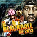 The Lox,Az,Prodigy,Lloyd Banks,Stretch Money & More  - Dont Blackball Me 2k13 Pt 10 Hosted by DJ Focuz & Stretch Money - Free Mixtape Download or Stream it