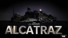 Image detail for -Alcatraz TV Show Review – So Far I Can't Escape, I'm In For At ...