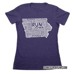 State runner everyday tees exclusively from GoneForaRun.com Iowa Runner