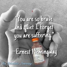 """Type 1 Diabetics- """"You are so brave and quiet I forgot you are suffering"""""""