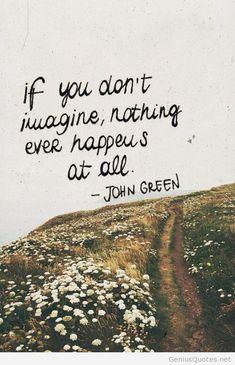 John Green ~ If you...