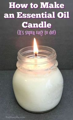 How to make your own DIY essential oil candles using Young Living essential oils