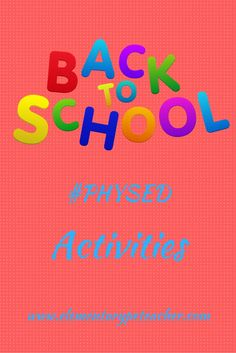 First week Back-to-School PE Activities & more! #physed