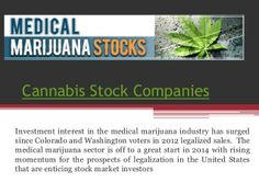 Cannabis stock companies by MarijuanaStock via slideshare - CTU - http://www.makemarijuanamoney.com/idevaffiliate.php?id=103
