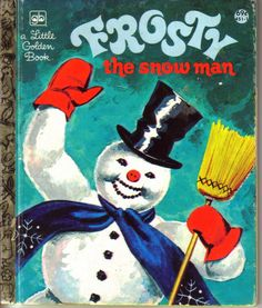Frosty The Snowman Little Golden Book....i loved this book when i was little <3
