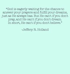 """Jeffery R. Holland in """"This, the Greatest of All Dispensations"""" Lds Quotes, Quotable Quotes, Gospel Quotes, Inspirational Quotes, Love Me Quotes, Great Quotes, Pretty Words, Cool Words, My Church"""