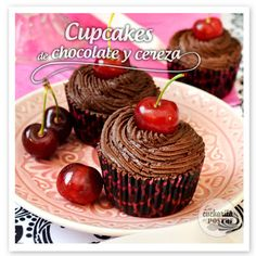 LA CUCHARITA DEL POSTRE: CUPCAKES DE CHOCOLATE Y CEREZA / CHERRY AND CHOCOLATE CUPCAKES