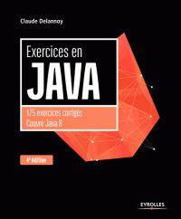 Claude Delannoy - Exercices en Java. http://catalogue-bu.univ-lemans.fr/flora/jsp/index_view_direct_anonymous.jsp?PPN=178910414
