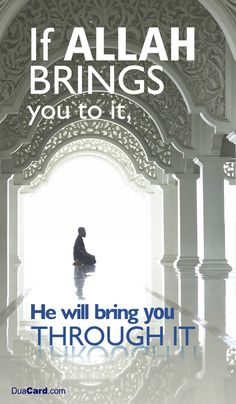 Yes... my faith never falters. For I know Allah will deliver His promises. For His words are Truths