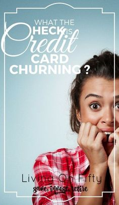 What Is Credit Card Churning? - Gretchen @ Retired By - Pin Kings Credit Card Hacks, Rewards Credit Cards, Student Loan Payment, Student Loans, Way To Make Money, Make Money Online, Personal Finance Articles, Burning Questions, Frugal Tips