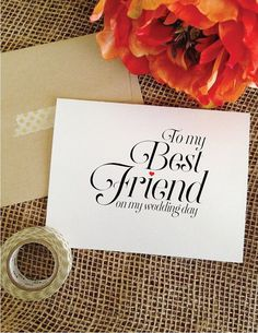To my best friend on my wedding day Sophisticated