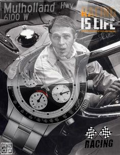 Steve McQueen Rolex daytona Mullholand drive racing is life