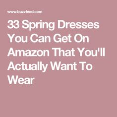 33 Spring Dresses You Can Get On Amazon That You'll Actually Want To Wear