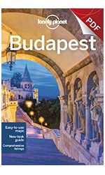 Download Budapest Lonely Planet city guide...or choose a chapter!