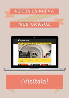 ¡Hoy es un día especial! En la UMayor lanzamos una NUEVA WEB. ¡Cuéntanos que te parece! #web #umayor #universidad #university #education  #WebDesign