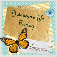 Cute Reviews Chews u How Tos Awesome Life Friday Link Up
