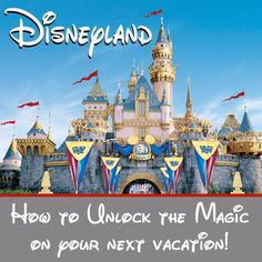 Disneyland Planning Guide- Tips for Making your Day Magical | Over the Big Moon