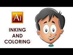 Drawing Inking and Coloring a Cartoon Character - Adobe Illustrator Tutorial - YouTube