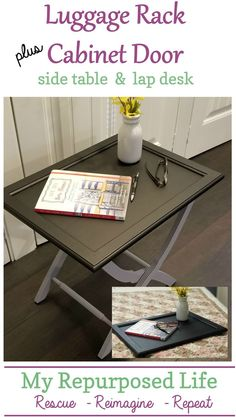 How to make a luggage rack side table using a vintage luggage rack and a cabinet door. The top of the table lifts off to make a tray, lap desk or breakfast tray for the bedroom. Easy makeover to transform that luggage rack you found at the thrift store