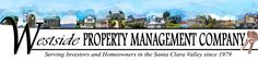 Westside Property Management Company is a full- service professional property management company specializing in residential rental property in San Jose, California and the South Bay Area. We specialize in single family homes, condominiums and townhouses.