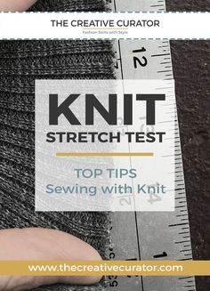 CLICK to read about Sewing with Knit Fabrics - Sewing Beginners - The Creative Curator