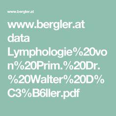 www.bergler.at data Lymphologie%20von%20Prim.%20Dr.%20Walter%20D%C3%B6ller.pdf