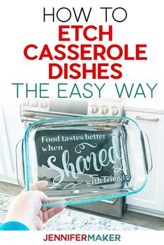 DIY Etched Casserole Dish: Personalize a Glass Pyrex! - Jennifer Maker - Cricut Projects ❤️ - How to Etch Casserole Dishes the Easy Way with Vinyl Stencils and Armour Etch using your Cricut - Pyrex, Snapchat, Cricut Stencils, Etched Glassware, How To Make Stencils, Cricut Craft Room, Cricut Tutorials, Cricut Ideas, Cricut Vinyl Projects