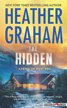 The Hidden - Heather Graham  - Tap to see more great collections of e-books! - @mobile9