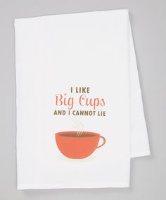 Another great find on #zulily! Red 'I Like Big Cups' Towel by Love you a Latte #zulilyfinds