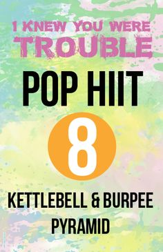 I Knew You Were Trouble Pop HIITS # 8 Blogilates