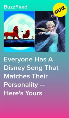 Everyone Has A Disney Song That Matches Their Personality — Here's Yours
