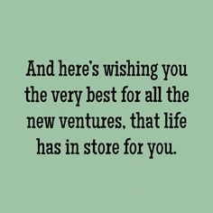 Good Wishes Quotes, Good Luck Quotes, Good Luck Wishes, Wishes For Friends, Wish Quotes, Good Luck To You, Wishes For You, I Wish You Well, Wish You The Best