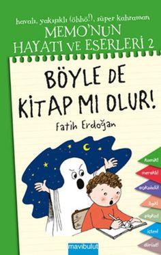 memonun hayati ve eserleri 2   boyle de kitap mi olur  - fatih erdogan - mavi bulut yayincilik  http://www.idefix.com/kitap/memonun-hayati-ve-eserleri-2-boyle-de-kitap-mi-olur-fatih-erdogan/tanim.asp