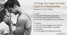 Tips to be a better relationship partner according to your zodiac sign 3 Things You Need To Work Upon In Your Relationship Based On Your Zodiac Sign