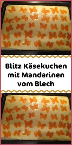 Blitz cheesecake with tangerines from the tray - ingredients for the dough: 100 g Marga . - Blitz cheesecake with tangerines from the tray – ingredients for the dough: 100 g margarine 200 g - Easy Cookie Recipes, Egg Recipes, Cake Recipes, Dessert Recipes, Dinner Recipes, Cookies Roses, Breakfast Party, New Cake, Homemade Vanilla