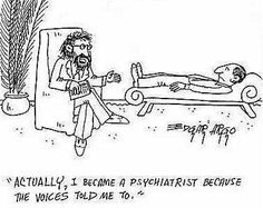 I became a psychiatrist because the voices told me to. #psych #funny