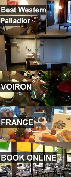 Hotel Best Western Palladior in Voiron, France. For more information, photos, reviews and best prices please follow the link. #France #Voiron #travel #vacation #hotel