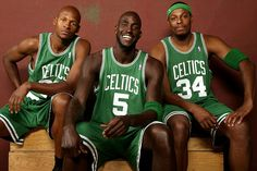 Ray Allen, Kevin Garnett, and Paul Pierce, Boston Celtics
