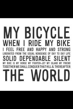 """youcantbuyland: """"I think most people feel like this after a bike ride, no wonder Einstein was a fan. Bicycle Quotes, Cycling Quotes, Bike Ride Quotes, Road Cycling, Cycling Bikes, Cycling Equipment, Cycling Art, Bmx, Motocross"""