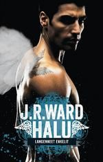 Halu (Langenneet enkelit) - J. R. Ward