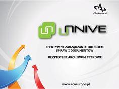 EFEKTYWNE ZARZĄDZANIE OBIEGIEM SPRAW I DOKUMENTÓW BEZPIECZNE ARCHIWUM CYFROWE www.ccaeurope.pl.