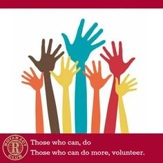 Those who can, do. Those who can do more, Volunteer. #Rotaract