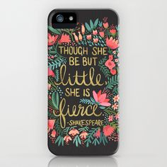 iphone6 and iphone cases with floral design and shakespeare quote. Little & Fierce on Charcoal by Cat Coquillette. #iphone6case