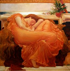 """""""Flaming June"""", c.1895, by Frederick Leighton - The Oleander branch at the top right, which is toxic, is thought to symbolize the fragile link between sleep & death."""