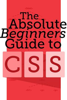 The Absolute Beginners Guide to CSS - Hey, check out our tutorial for taking super-beginners from CSS fundamentals through to using new skills for styling awesome web pages. We provide explanations, diagrams and code-along exercises to make sure you learn plenty - see http://www.lukefabish.com/tutorial-css-for-beginners/