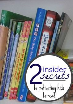 top 2 insider secrets for motivating your kids to read | #weteach literacy