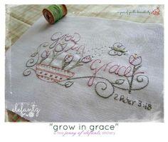 Grow in Grace - stitchery